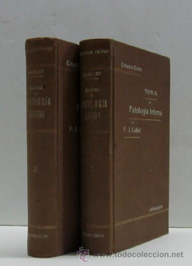 MANUAL DE PATOLOGIA INTERNA - 2 TOMOS (Libros Antiguos, Raros y Curiosos - Ciencias, Manuales y Oficios - Medicina, Farmacia y Salud)
