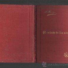 Libros antiguos: MONSEÑOR SEBASTIAN KNEIPP EL CUIDADO DE LOS NIÑOS AVISOS Y CONSEJOS BARCELONA 1896. Lote 48293008