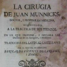 Libros antiguos: LA CIRUGIA DE JUAN MUNNICKS - VALENCIA AÑO 1771. Lote 32664594