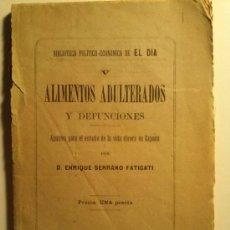 Libros antiguos: ALIMENTOS ADULTERADOS Y DEFUNCIONES. APUNTES PARA EL ESTUDIO DE LA VIDA OBRERA EN ESPAÑA. 1883. Lote 32676734