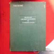 Libros antiguos: LIBRO NUEVAS ORIENTACIONES EN CARDIOLOGIA DR. M.P. DE PETINTO 1918 L-1420. Lote 32731696