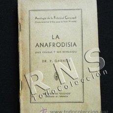 Libros antiguos: ANTIGUO LIBRO LA ANAFRODISIA SUS CAUSAS Y REMEDIOS - DR. P. GARNIER MEDICINA SEXO ONANISMO ETC RENAU. Lote 32754010