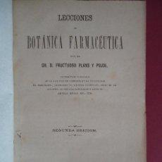 Libros antiguos: MEDICINA.'LECCIONES DE BOTANICA FARMACEUTICA' FRUCTUOSO PLANS Y PUJOL. 2ª EDICION 1870 ¡¡RARO!!. Lote 32766709