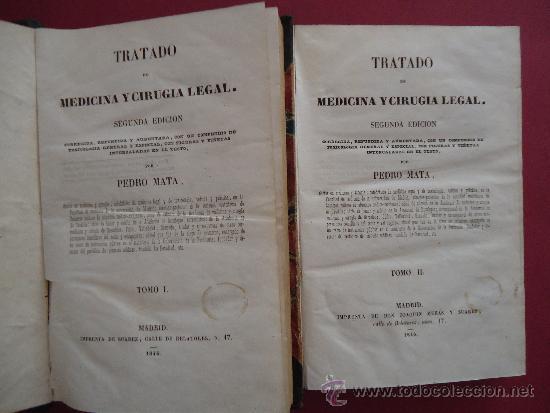 Libros antiguos: 'TRATADO DE MEDICINA Y CIRUGIA LEGAL' PEDRO MATA. 2 TOMOS 1846 2ª EDICION - Foto 2 - 32771386