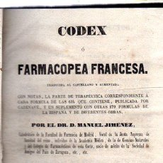 Libros antiguos: CODEX O FARMACOPEA FRANCESA, MANUEL JIMÉNEZ, 2ªED., MADRID, IMP.SANCHIZ, 1847. Lote 32826359