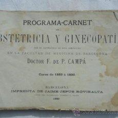 Libros antiguos: PROGRAMA-CARNET DE OBSTETRICIA Y GINECOLOGIA. CURSO DE 1889 A 1890... Lote 33105892