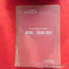 Libros antiguos: LIBRO ELEMENTOS DE ANATOMIA Y FISIOLOGIA MEDICAS TOMO II BARCELONA 1918 L-1615. Lote 33173157