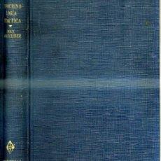 Libros antiguos: GOLDZIEHER : ENDOCRINOLOGÍA PRÁCTICA, SÍNTOMAS Y TRATAMIENTO (SERVET, 1936). Lote 33453507