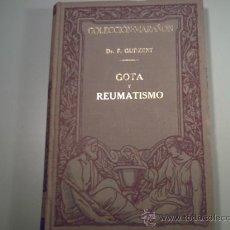Libros antiguos: GOTA Y REUMATISMO - DR. F.GUDZENT - COLECCIÓN MARAÑON 1929. Lote 33478367