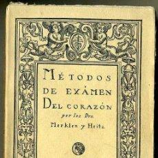 Libros antiguos: MERKLEN / HEITZ : MÉTODOS DE EXAMEN DEL CORAZÓN (CALLEJA, 1919). Lote 86356084