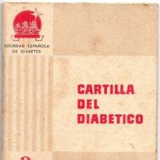 Libros antiguos: CARTILLA DEL DIABETICO,1959,HOECHST IBERICA,RARISIMO, CONSEJOS, DIETAS,64 PAGINAS. Lote 33739372