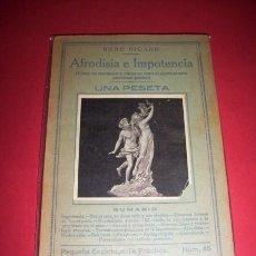 Libros antiguos: PICARD, RENÉ - AFRODISIA E IMPOTENCIA : (CÓMO SE RECONOCE Y CÓMO SE CURA EL AGOTAMIENTO NERVIOSO.... Lote 34022418