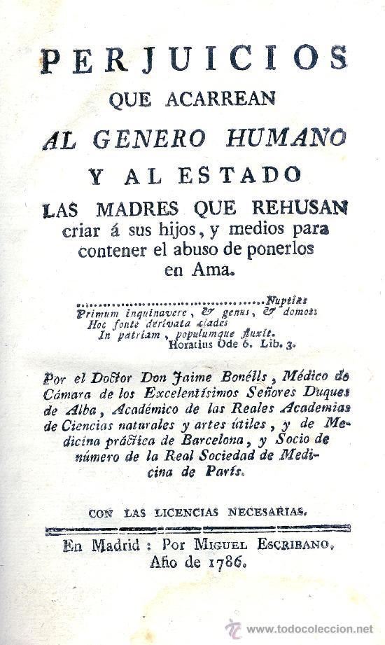 J. BONELLS. PERJUICIOS DE PONER LOS NIÑOS EN AMA. MADRID, 1786. RARO EN COMERCIO. MEDICINA (Libros Antiguos, Raros y Curiosos - Ciencias, Manuales y Oficios - Medicina, Farmacia y Salud)