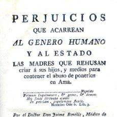 Libros antiguos: J. BONELLS. PERJUICIOS DE PONER LOS NIÑOS EN AMA. MADRID, 1786. RARO EN COMERCIO. MEDICINA. Lote 33946869