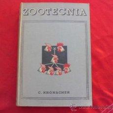 Libros antiguos: LIBRO ELEMENTOS DE ZOOTECNIA C. KRONACHER BARCELONA ED. GUSTAVO GILI L-1880. Lote 33992337