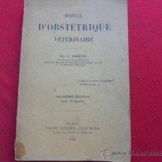 Libros antiguos: LIBRO MANUEL D'OBSTÉTRIQUE VÉTÉRINAIRE PAR O. LEBRUN PARIS 1924 ESCRITO EN FRANCES L-2260. Lote 34075554