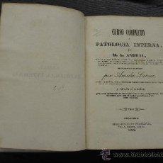 Libros antiguos: PATOLOGIA INTERNA, ANDRAL , COMPLETO 2 TOMOS. Lote 34129460