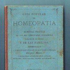 Libros antiguos: GUÍA POPULAR DE HOMEOPATÍA. SE VENDE EN LA GRAN FARMACIA HOMEOPÁTICA DEL DR, GRAU ALAS, 1870. 1ª ED.. Lote 34139079