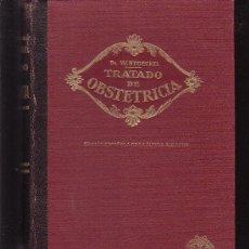 Libros antiguos: TRATADO DE OBSTETRICIA, TOMO PRIMERO / AUTOR: DR. W. STOECKEL -EDITA : MODESTO USON 1932. Lote 34179223