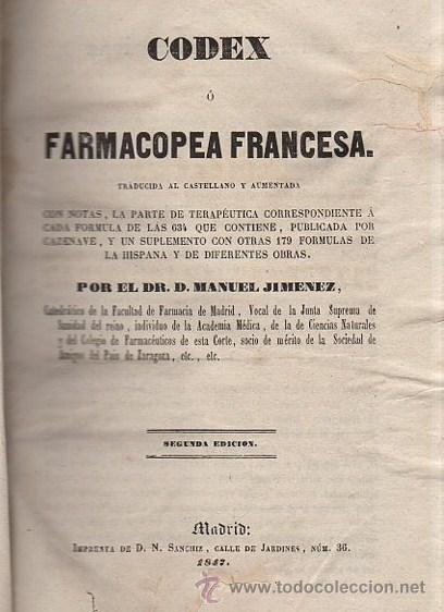 Libros antiguos: CODEX O FARMACOPEA FRANCESA, MANUEL JIMÉNEZ, 2ªED., MADRID, IMP.SANCHIZ, 1847 - Foto 1 - 34989249