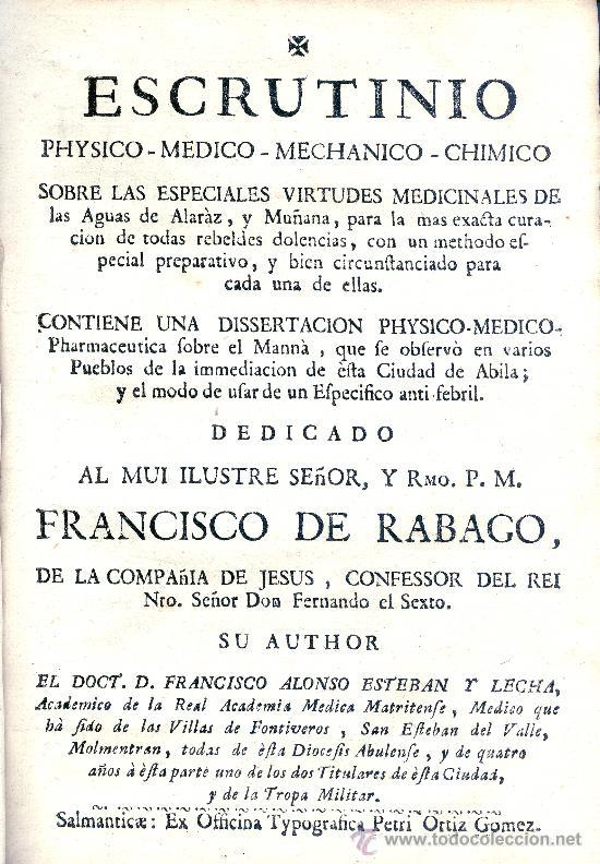 ESTEBAN Y LECHA. ESCRUTINIO SOBRE LAS AGUAS DE ALARAZ Y MUÑANA (AVILA). SALAMANCA, 1753. RARO (Libros Antiguos, Raros y Curiosos - Ciencias, Manuales y Oficios - Medicina, Farmacia y Salud)