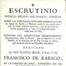 Libros antiguos: ESTEBAN Y LECHA. ESCRUTINIO SOBRE LAS AGUAS DE ALARAZ Y MUÑANA (AVILA). SALAMANCA, 1753. RARO. Lote 34998995