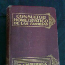 Libros antiguos: LIBRO CONSULTOR HOMEOPATICO DE LAS FAMILIAS. DR. EH. RUDDOCK. 1927. Lote 35014770