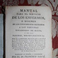 Libros antiguos: LP-005 - MANUAL PARA EL SERVICIO DE LOS ENFERMOS. MR. CARRERE. IMP. VIUDA PIFERRER. 1786. Lote 35091944