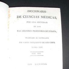 Libros antiguos: 1824 DICCIONARIO DE CIENCIAS MEDICAS POR UNA SOCIEDAD DE LOS MAS CELEBRES PROFESORES DE EUROPA . Lote 35167834