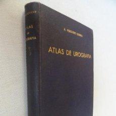 Libros antiguos: ATLAS DE UROGRAFIA, POR A. PUIGVERT GORRO. DEDICATORIA Y FIRMA DEL AUTOR. 1ª EDICIÓN, 1933.. Lote 35223365