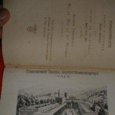 Libros antiguos: ALBUM DEL INSTITUTO HIDROPATICO DE VALS-ARDECHE-.IMPRESO JULES CÉAS E HIJO-VALENCIA-.AÑO 1885.FRANCE. Lote 35333097