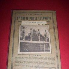 Libros antiguos: OLAVARRIETA, J.B. - LA SALUD POR EL EJERCICIO. Lote 35609327