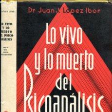 Libros antiguos: 1936: LO VIVO Y LO MUERTO DEL PSICOANÁLISIS. Lote 35847867