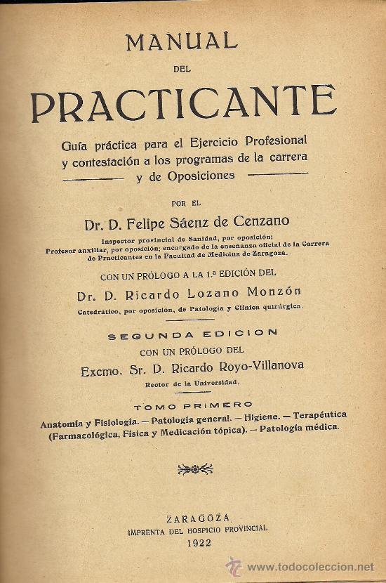 Libros antiguos: MANUAL DEL PRACTICANTE. GUIA PRACTICA PARA EL EJERCICIO PROFESIONAL, de Felipe Sáenz (1922) - Foto 2 - 35913933