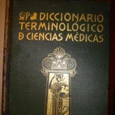 Libros antiguos: DICCIONARIO TERMINOLOGICO DE CIENCIAS MEDICAS. SALVAT. LEON CARDENAL. PRIMERA EDICION 1926. Lote 36086643