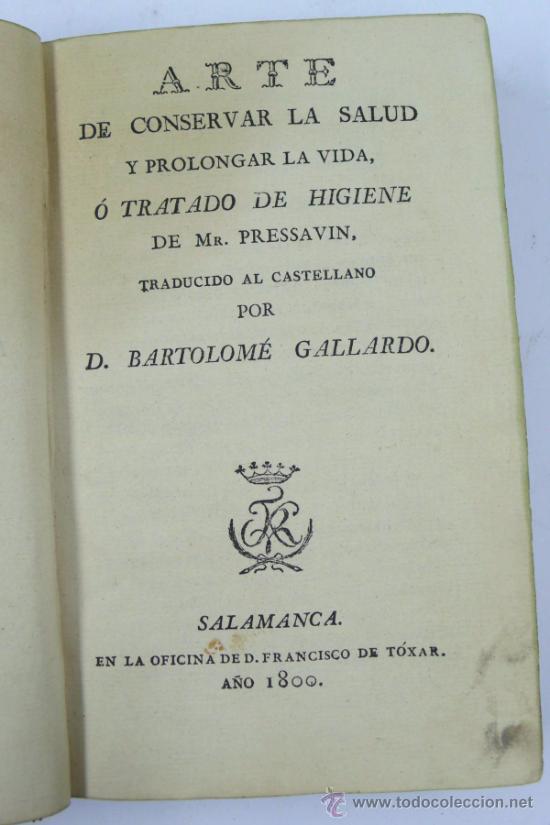 Libros antiguos: Arte de conservar la salud, prolongar la vida, trat. de higiene de Mr. Pressavin. Año 1800,salamanca - Foto 4 - 36339503