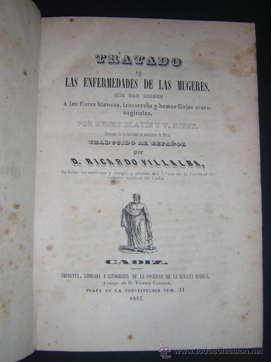Libros antiguos: 1845 - BLATIN / VILLALBA - TRATADO DE LAS ENFERMEDADES DE LAS MUGERES - Foto 2 - 36366110