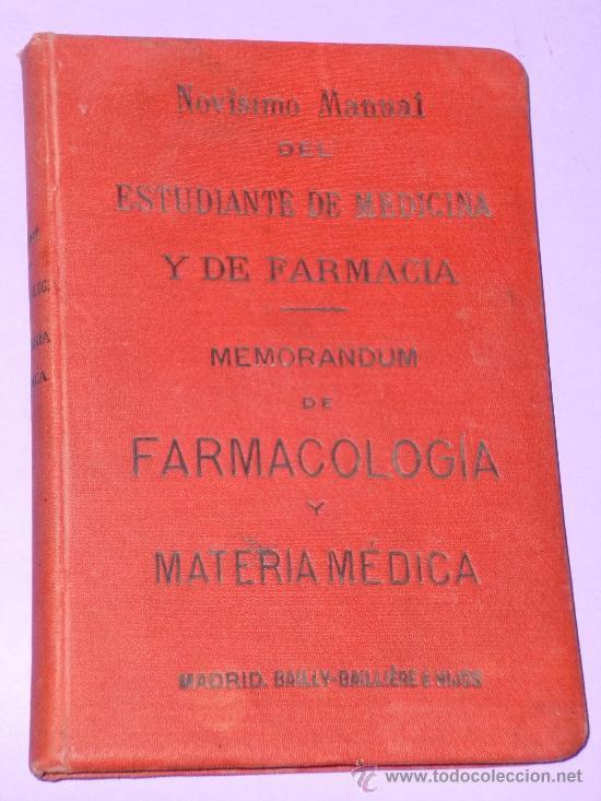NOVÍSIMO MANUAL DEL ESTUDIANTE DE MEDICINA Y DE FARMACIA.MEMORÁNDUM DE FARMACOLOGÍA Y MATERIA MÉDICA (Libros Antiguos, Raros y Curiosos - Ciencias, Manuales y Oficios - Medicina, Farmacia y Salud)