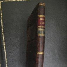 Libros antiguos: TRATADO DE LA BLENNORRHAGIA Y DE LA LUE VENEREA - MADRID - 1814. Lote 36573708
