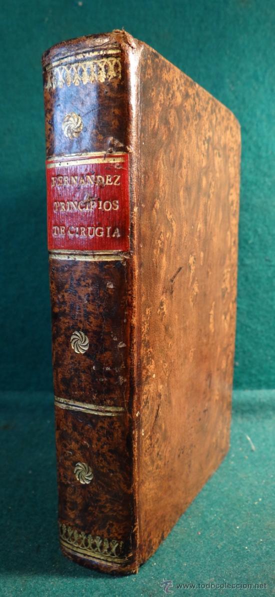 Libros antiguos: PRINCIPIOS DE CIRUGIA - RAMON FERNANDEZ - MADRID 1817 - VILLALPANDO - - Foto 5 - 36692735