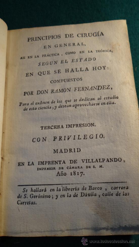 Libros antiguos: PRINCIPIOS DE CIRUGIA - RAMON FERNANDEZ - MADRID 1817 - VILLALPANDO - - Foto 3 - 36692735
