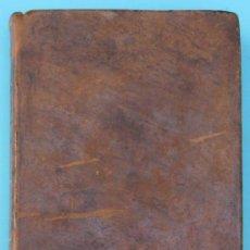 Libros antiguos: TRATADO DE LAS ENFERMEDADES MAS FRECUENTES DE LAS GENTES DEL CAMPO. VIUDA E HIJO DE MARTIN, M, 1795. Lote 36826636