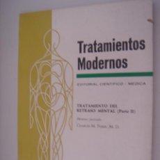 Libros antiguos: TRATAMIENTOS MODERNOS TRATAMIENTO DEL RETRASO MENTAL PATE II. Lote 37546807
