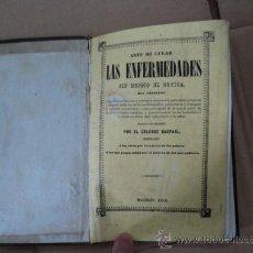 Libros antiguos: ARTE DE CURAR LAS ENFERMEDADES. POR RASPAIL.. Lote 37684903