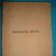Libros antiguos: MEMORIA DE HIDROLOGIA MEDICA 1879 POR GURMESINDO FERNANDEZ DE VELASCO TIPOGRAFÍA DE MARIANO SALAS. Lote 38104150