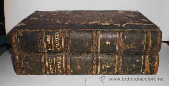 Libros antiguos: Botica. La Oficina de Farmacia - Dorvault - 1ª Edición (1872-1878). 2 Volúmenes (obra completa) - Foto 2 - 38105203