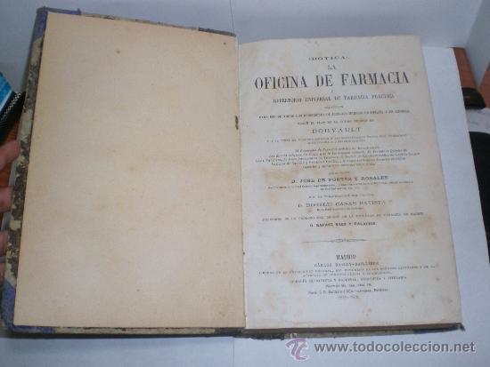 Libros antiguos: Botica. La Oficina de Farmacia - Dorvault - 1ª Edición (1872-1878). 2 Volúmenes (obra completa) - Foto 3 - 38105203