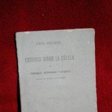 Libros antiguos: SERRANO FATIGATI, ENRIQUE.- ESTUDIOS SOBRE LA CELULA. Lote 38182724