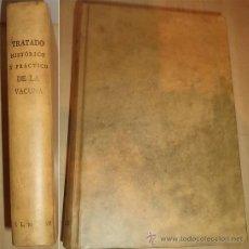 Libros antiguos: - TRATADO HISTORICO Y PRACTICO DE LA VACUNA FACSIMIL 1.804 ENVIO GRATIS. Lote 38304780