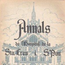 Libros antiguos: LIBRO REVISTA ANNALS HOSPITAL DE LA STA. CREU I S. PAU - BARCELONA 15 DE NOVIEMBRE DE 1932 MEDICOS. Lote 38403850